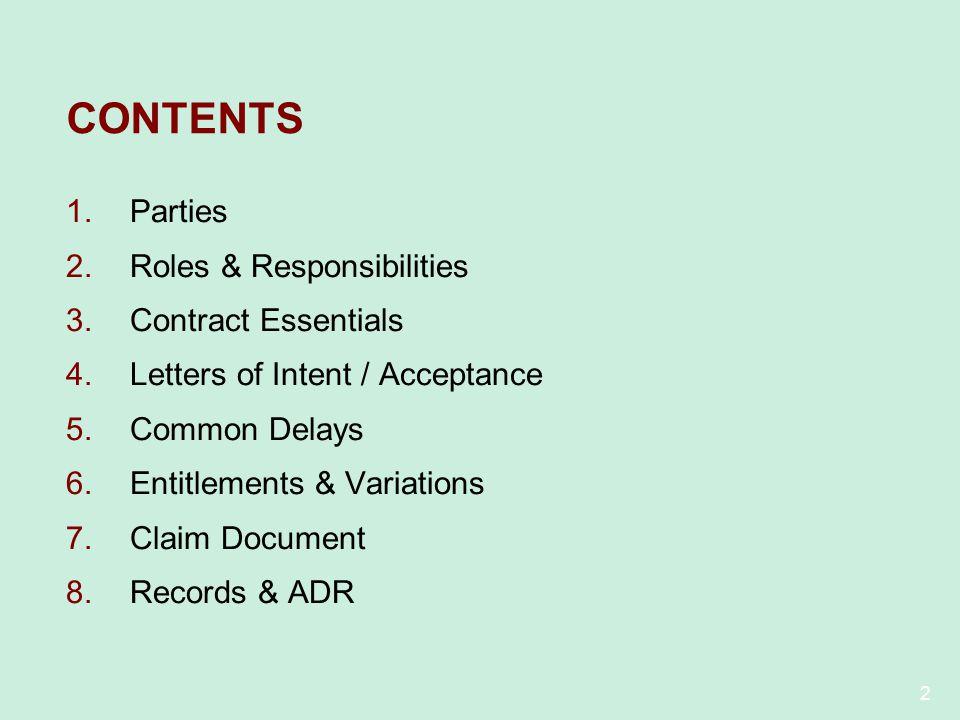 CONTENTS Parties Roles & Responsibilities Contract Essentials