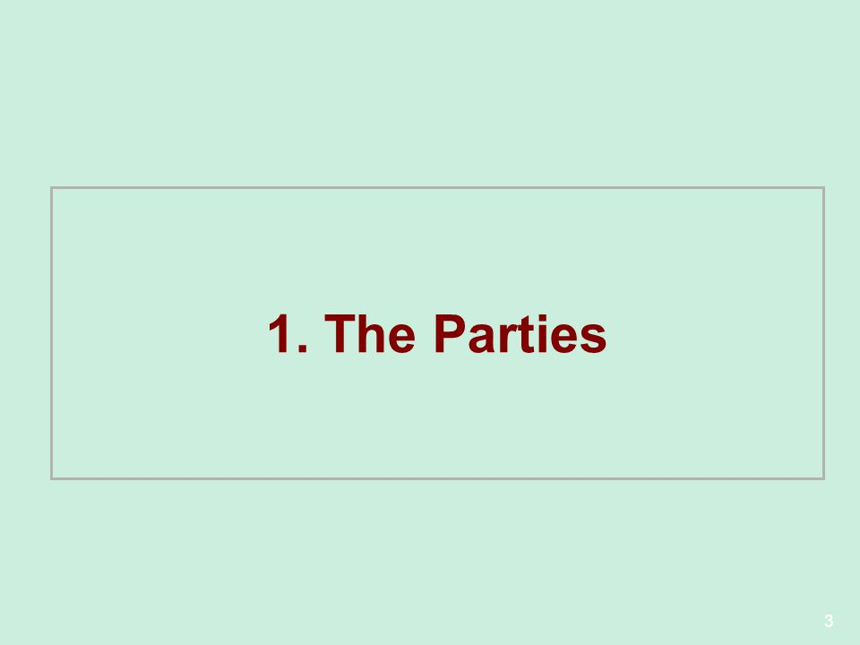1. The Parties