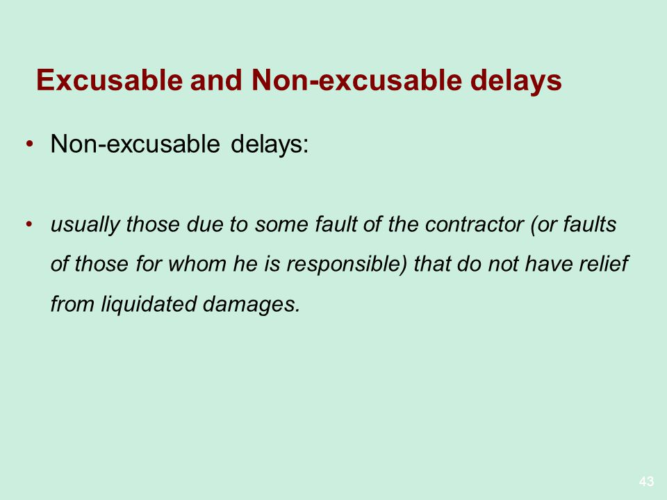 Excusable and Non-excusable delays