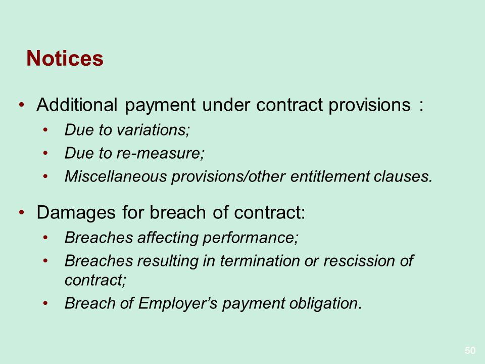 Notices Additional payment under contract provisions :