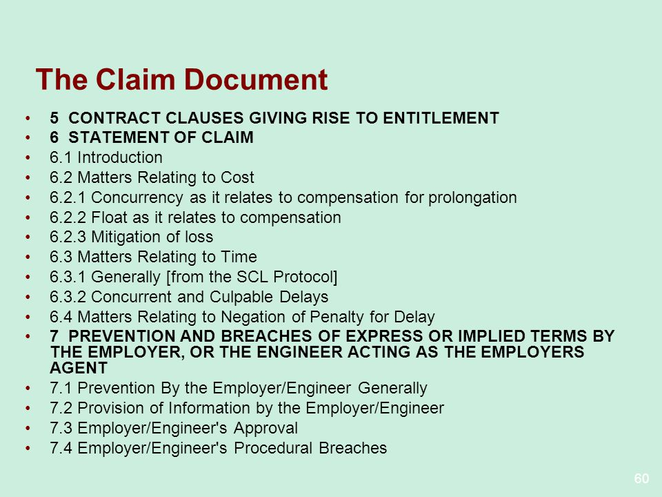 The Claim Document 5 CONTRACT CLAUSES GIVING RISE TO ENTITLEMENT