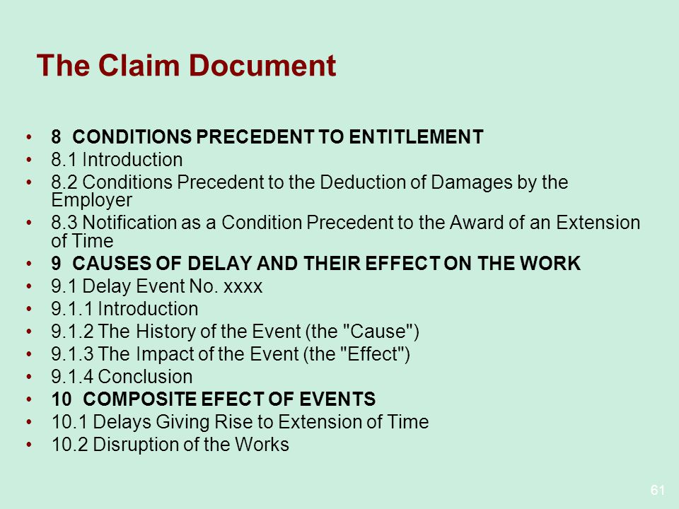 The Claim Document 8 CONDITIONS PRECEDENT TO ENTITLEMENT