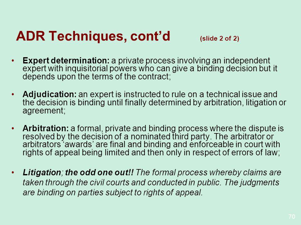 ADR Techniques, cont'd (slide 2 of 2)