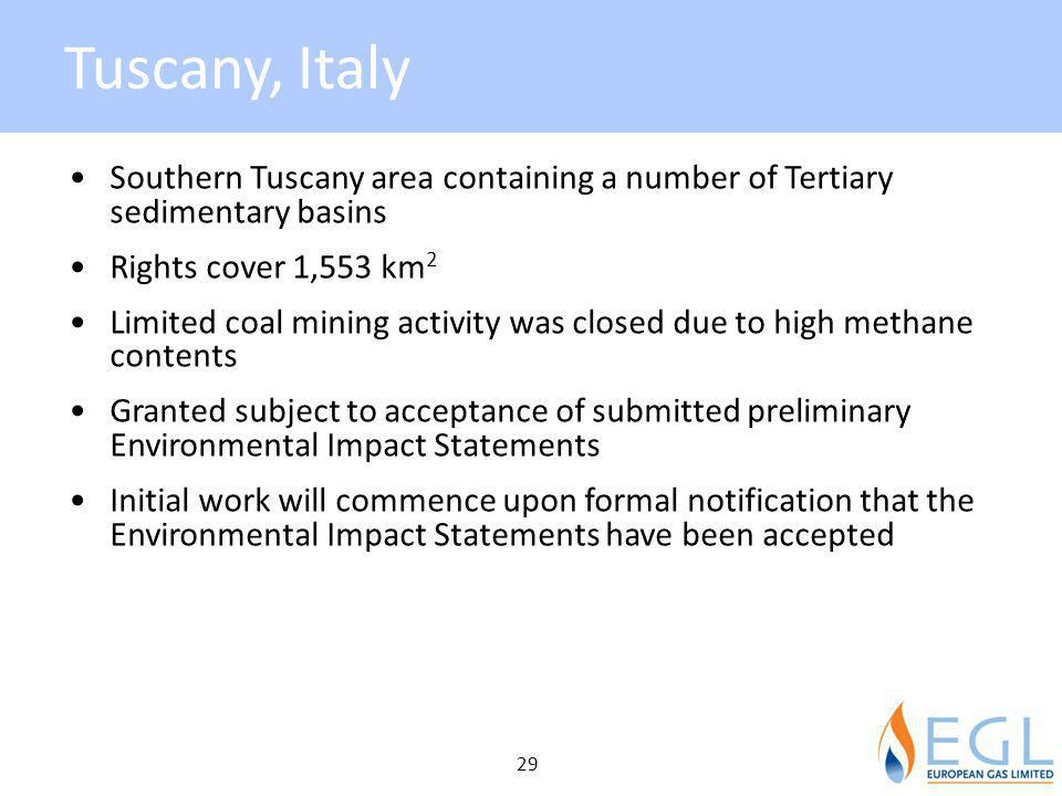 Tuscany, Italy Southern Tuscany area containing a number of Tertiary sedimentary basins. Rights cover 1,553 km2.