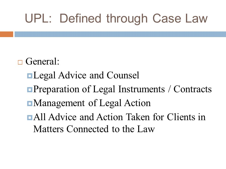 UPL: Defined through Case Law
