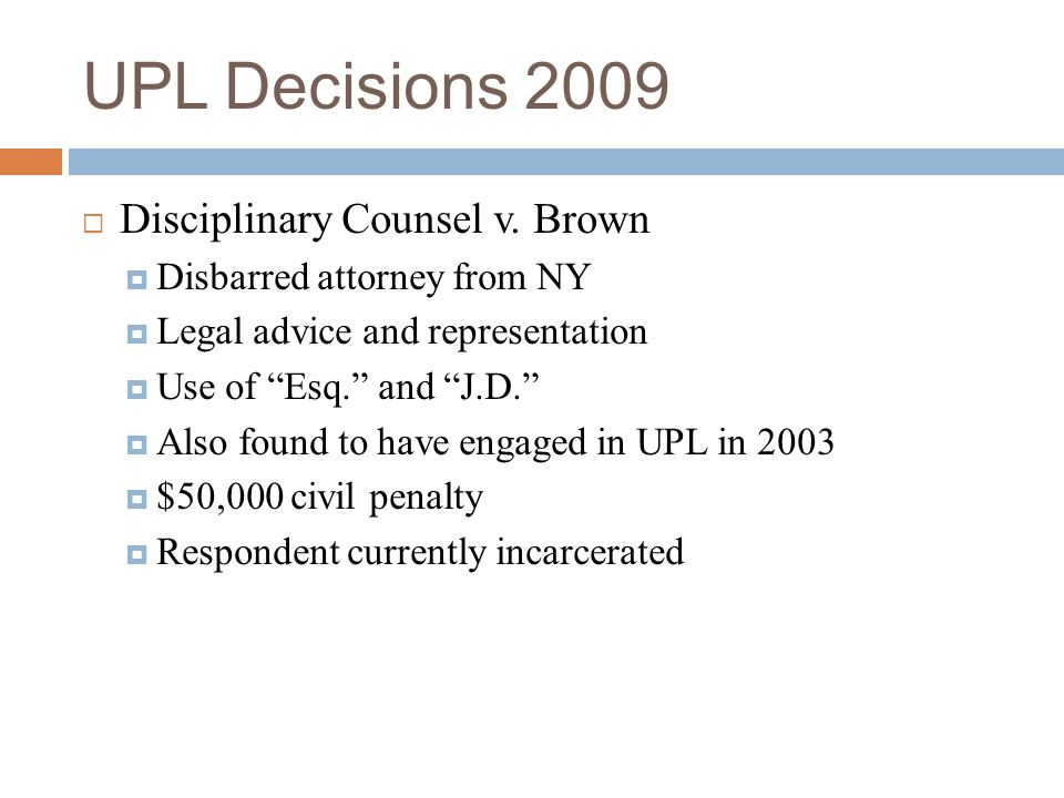 UPL Decisions 2009 Disciplinary Counsel v. Brown
