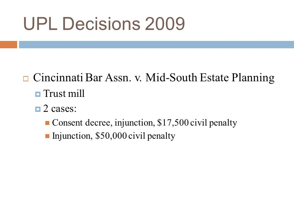 UPL Decisions 2009 Cincinnati Bar Assn. v. Mid-South Estate Planning