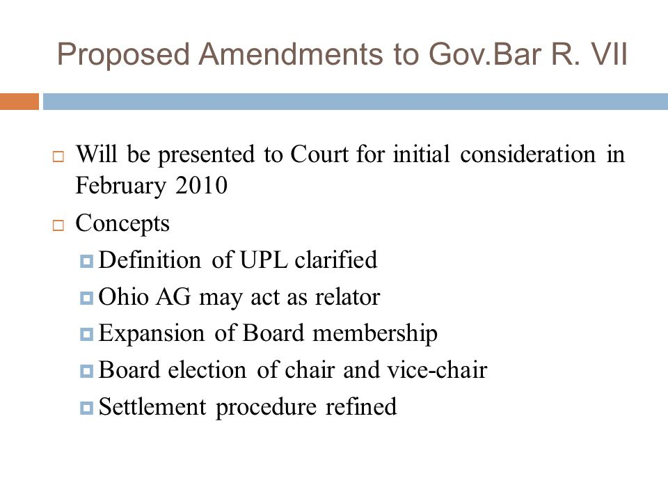 Proposed Amendments to Gov.Bar R. VII