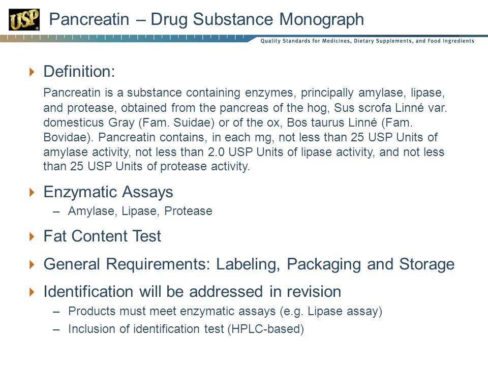 Pancreatin – Drug Substance Monograph