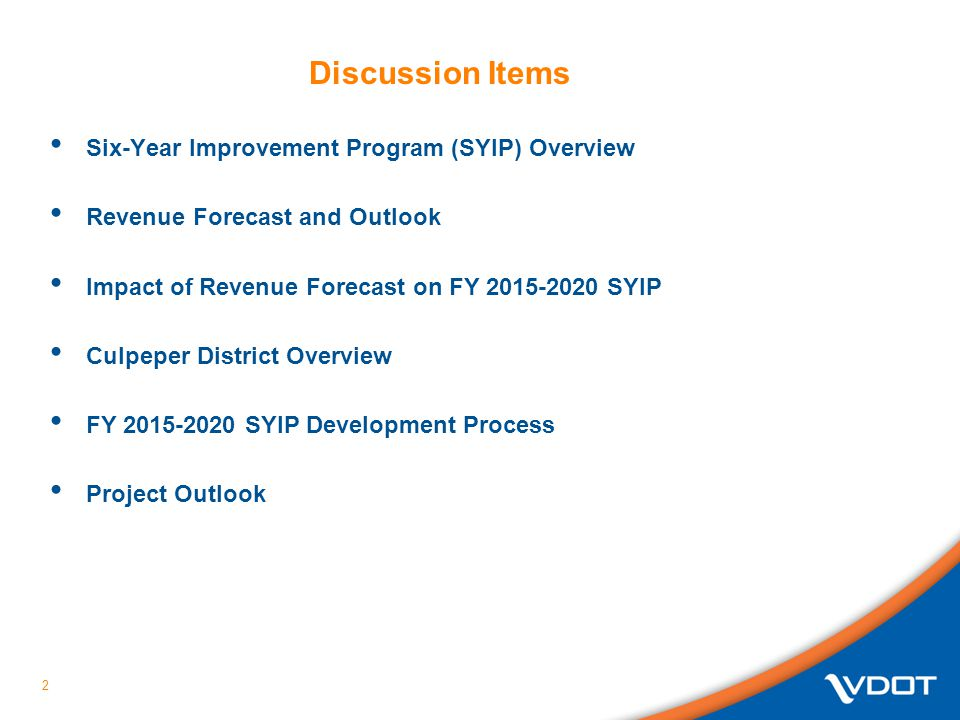 Discussion Items Six-Year Improvement Program (SYIP) Overview
