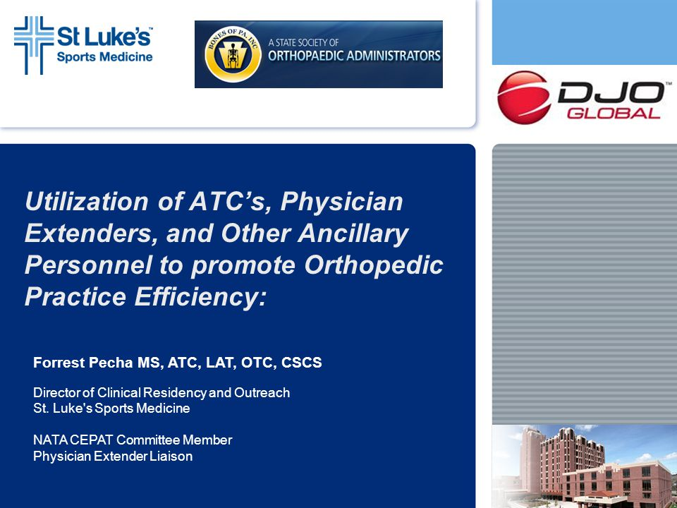 Utilization of ATC's, Physician Extenders, and Other Ancillary Personnel to promote Orthopedic Practice Efficiency: