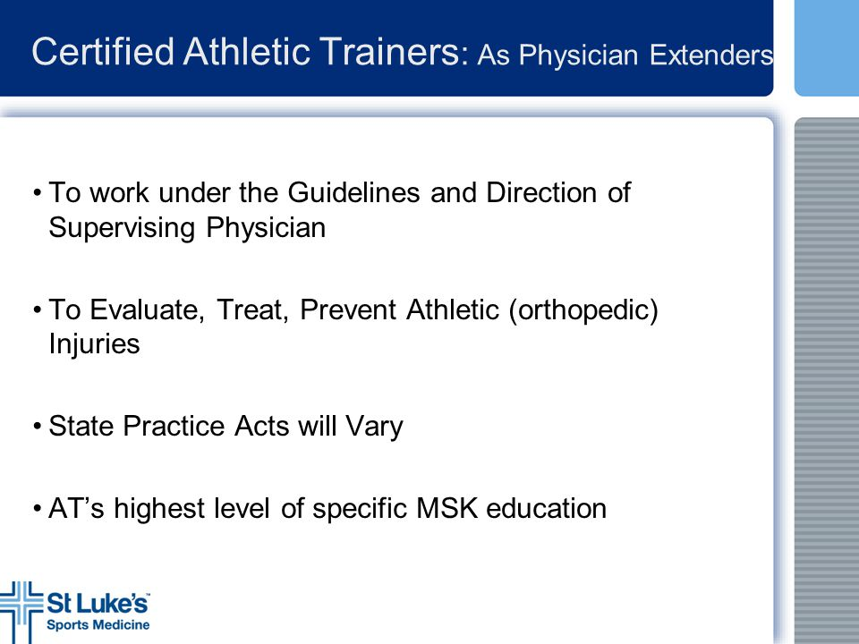 Certified Athletic Trainers: As Physician Extenders