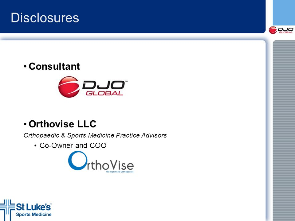 Disclosures Consultant Orthovise LLC Co-Owner and COO