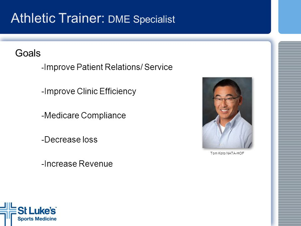 Athletic Trainer: DME Specialist