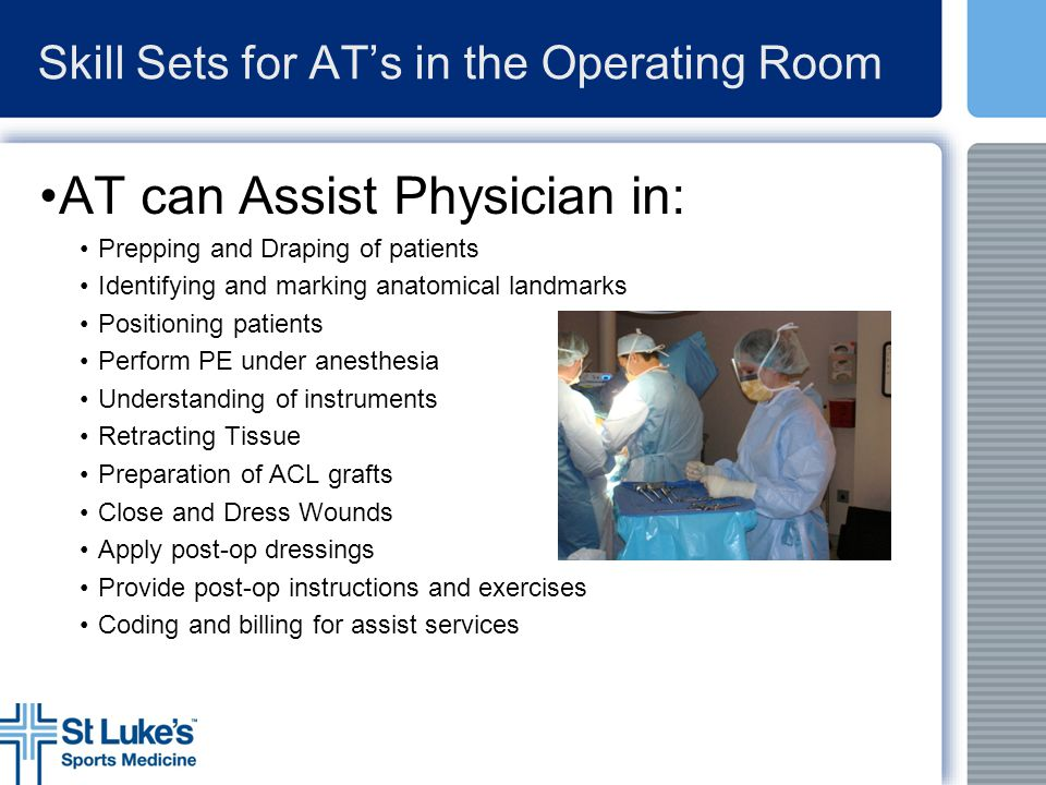 Skill Sets for AT's in the Operating Room