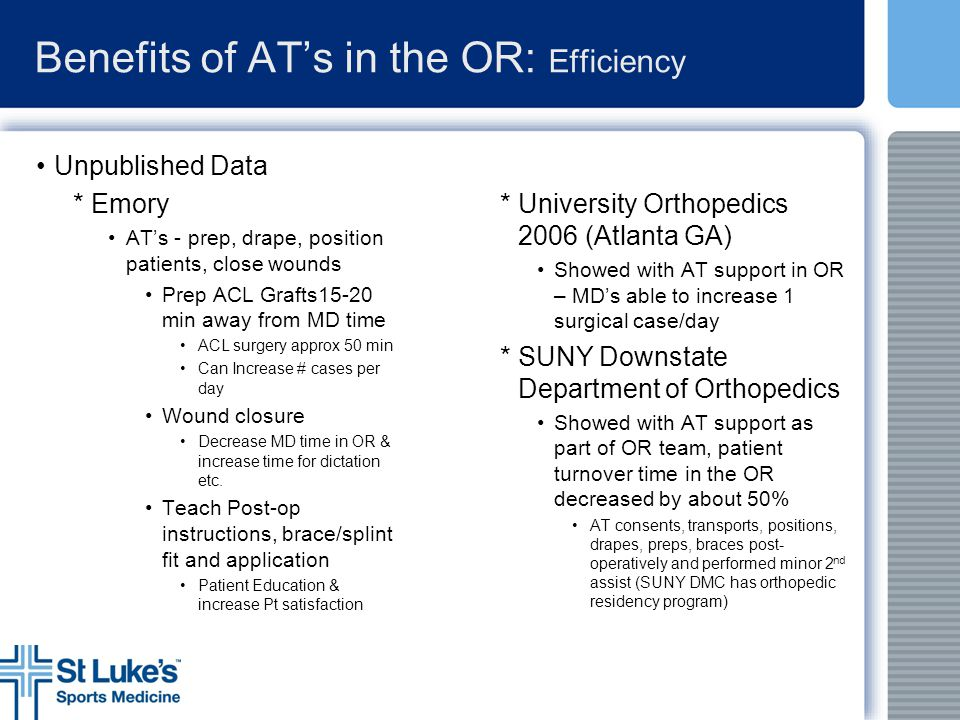 Benefits of AT's in the OR: Efficiency