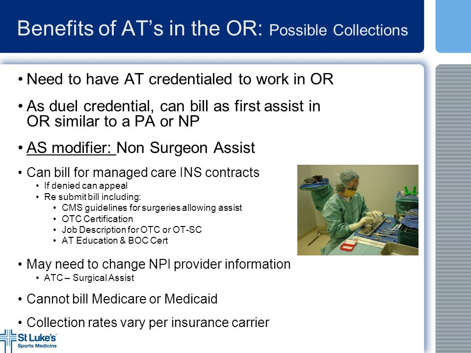 Benefits of AT's in the OR: Possible Collections