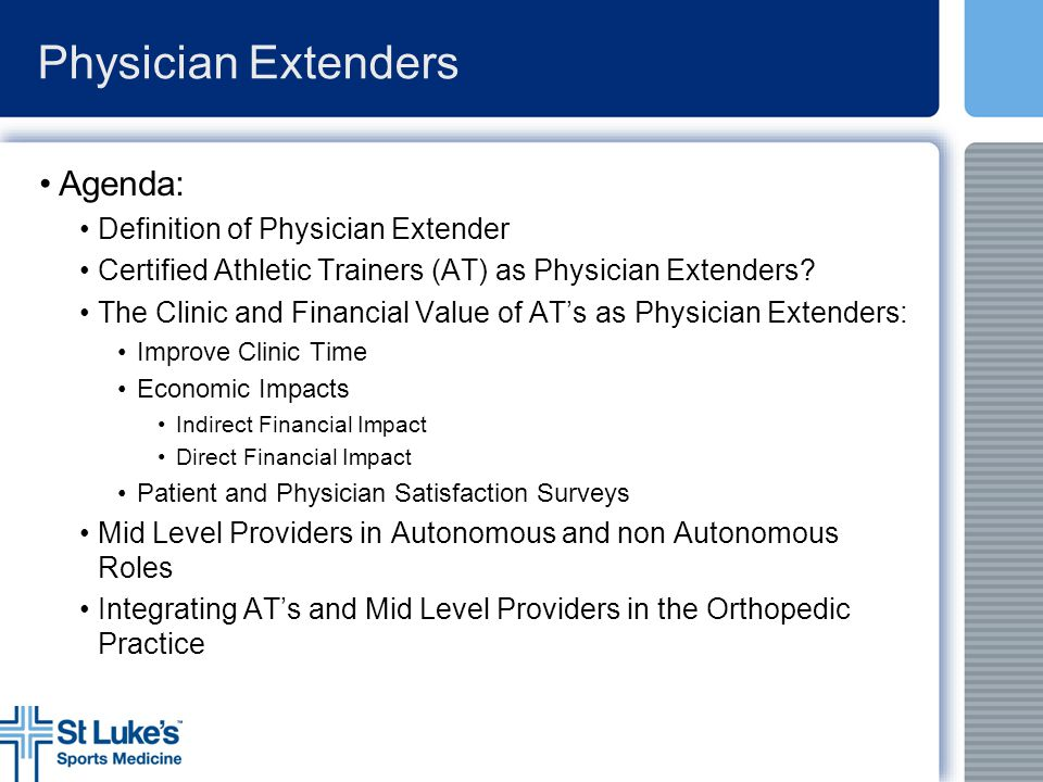 Physician Extenders Agenda: Definition of Physician Extender