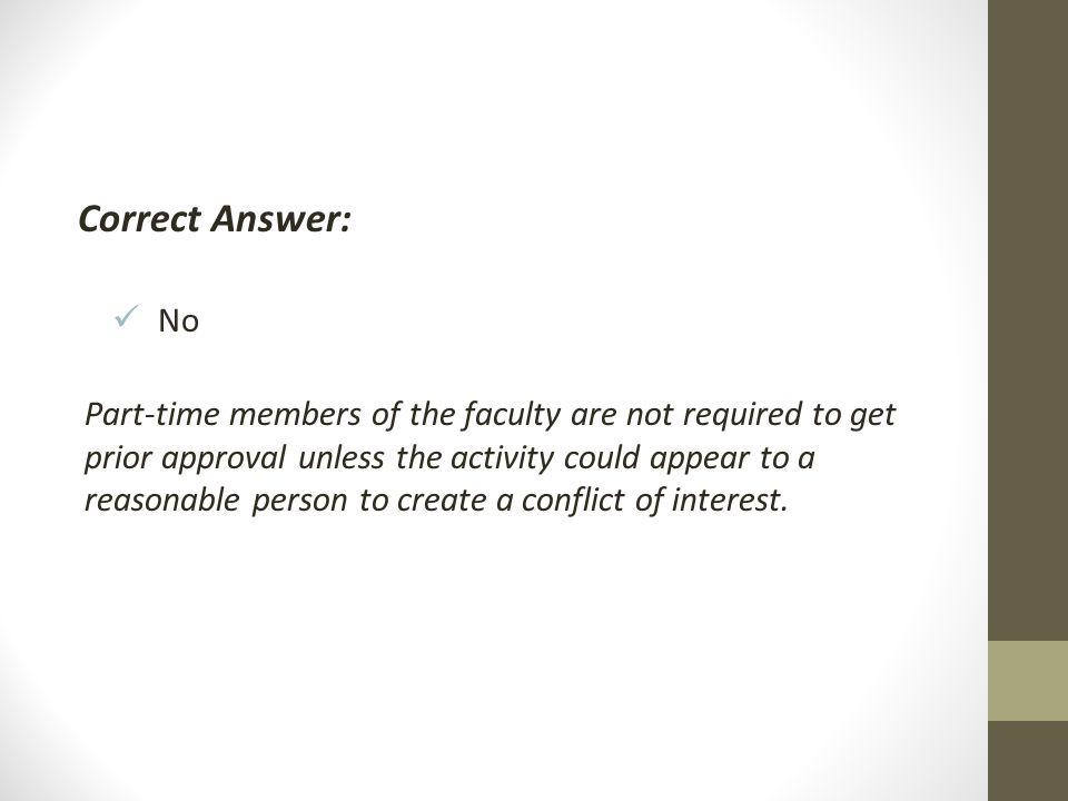 Correct Answer: No.