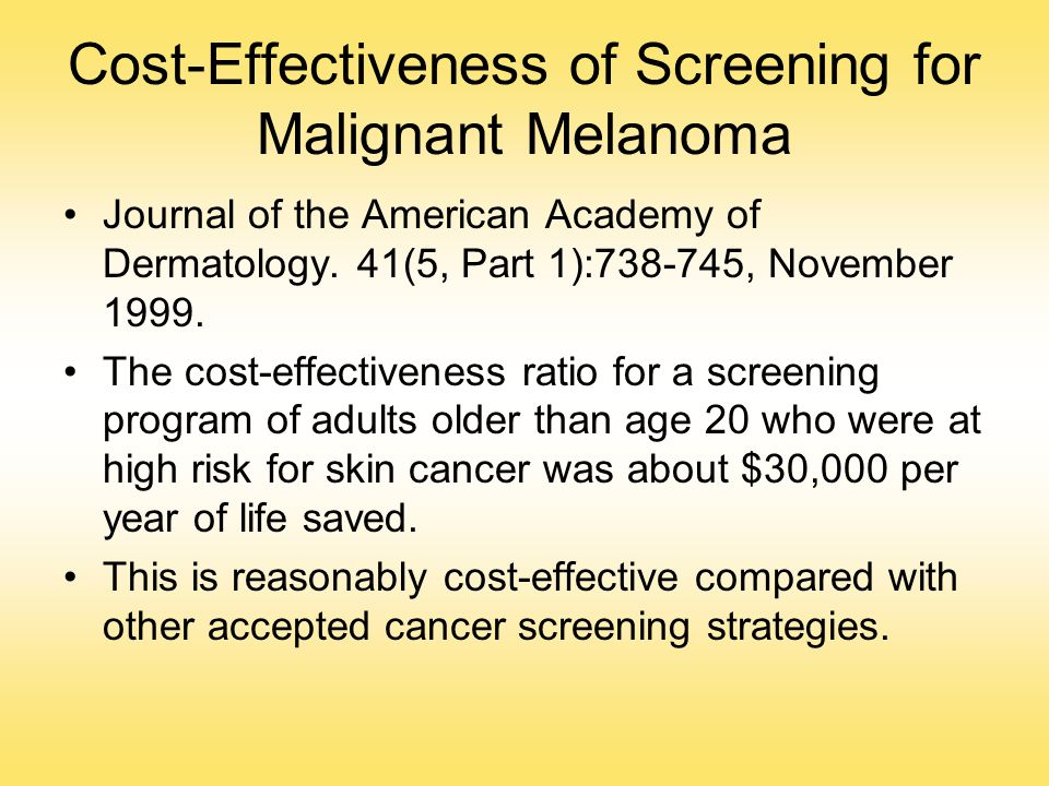 Cost-Effectiveness of Screening for Malignant Melanoma