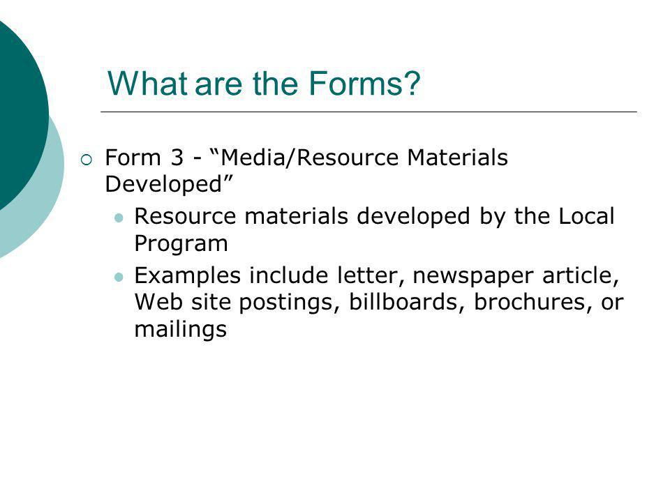 What are the Forms Form 3 - Media/Resource Materials Developed