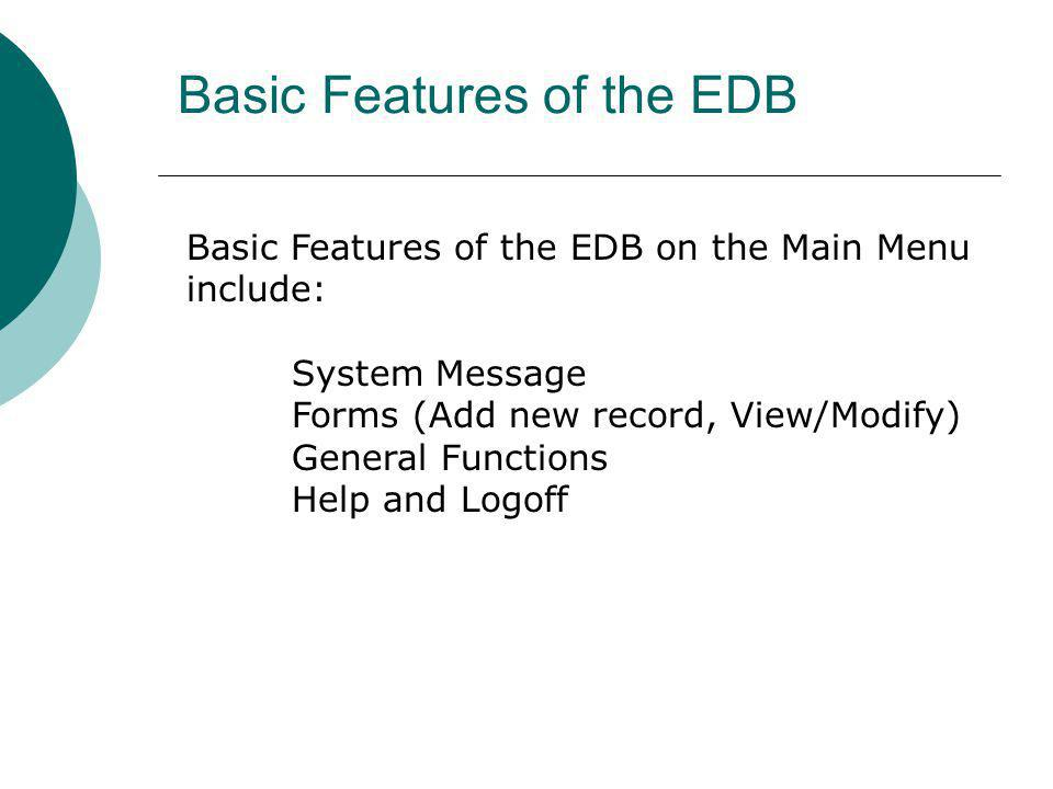 Basic Features of the EDB
