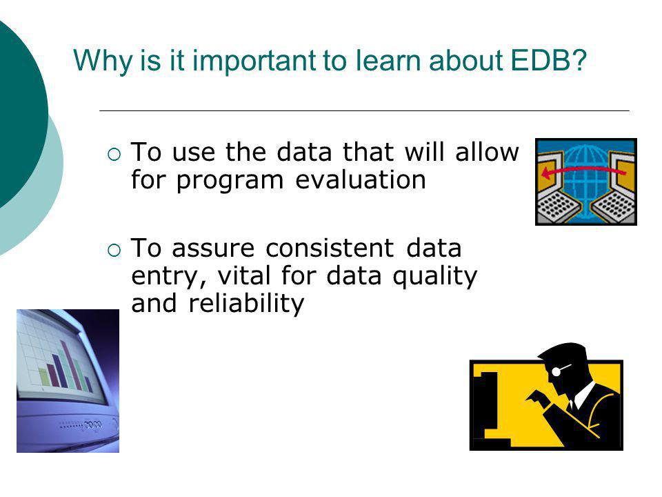 Why is it important to learn about EDB