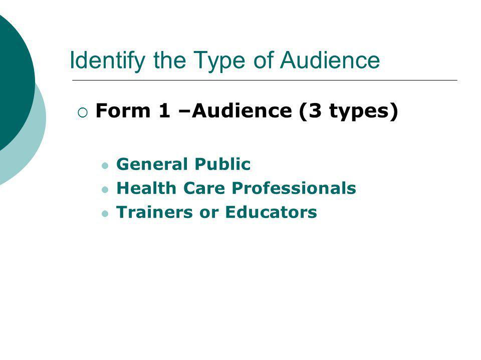 Identify the Type of Audience