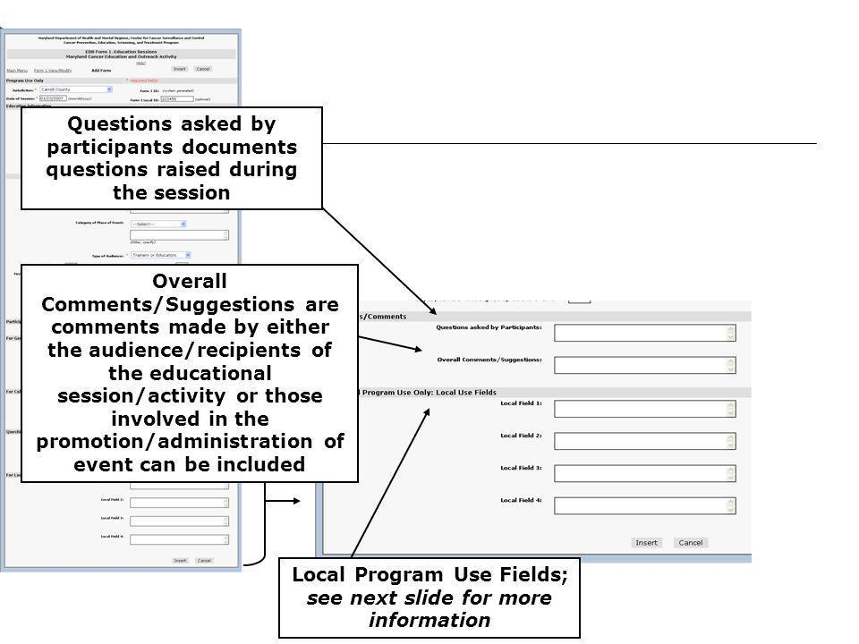 Local Program Use Fields; see next slide for more information