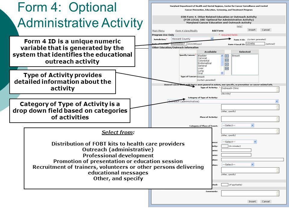 Form 4: Optional Administrative Activity