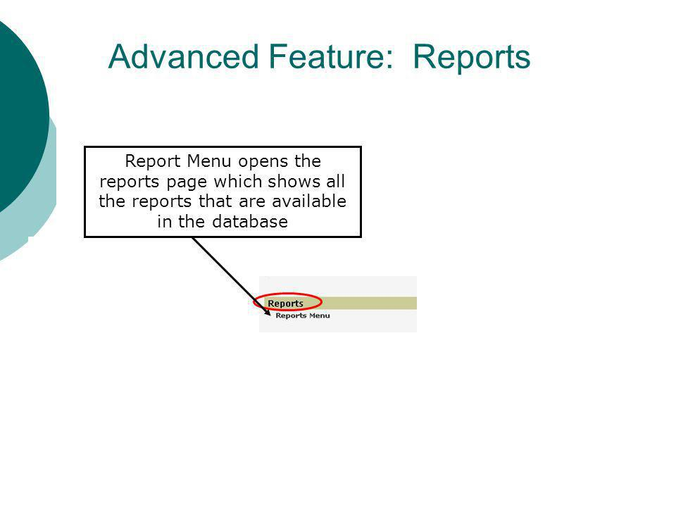 Advanced Feature: Reports