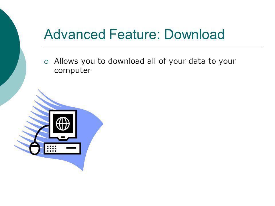 Advanced Feature: Download