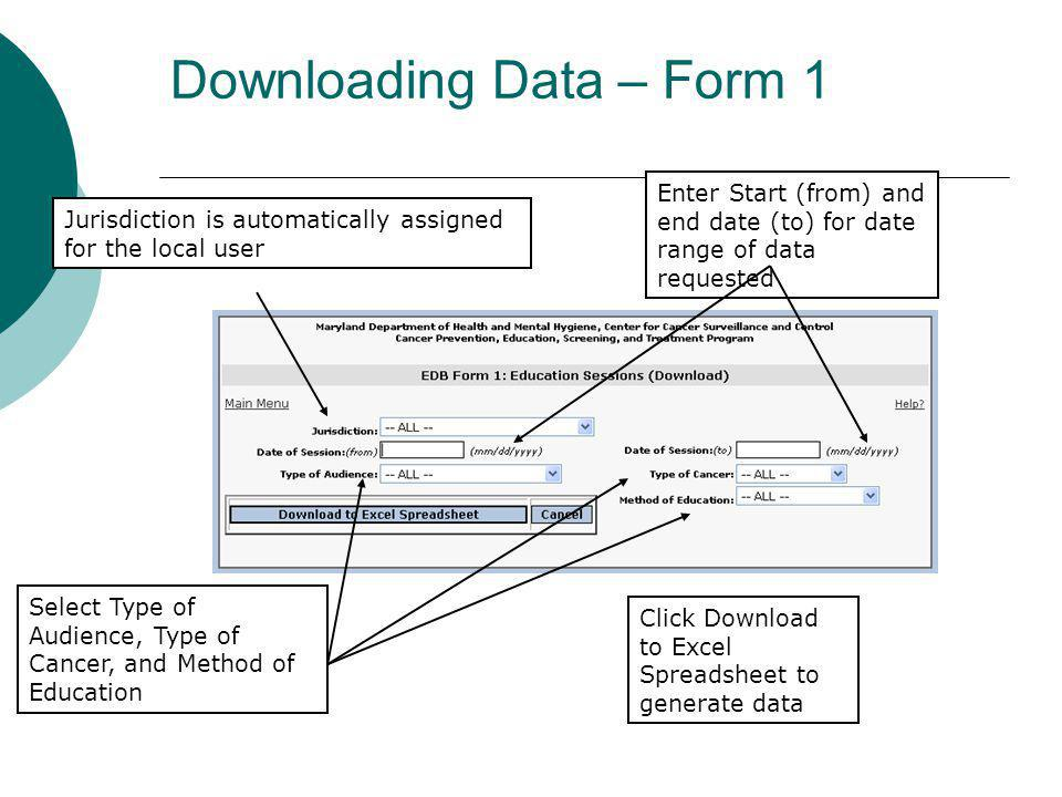 Downloading Data – Form 1