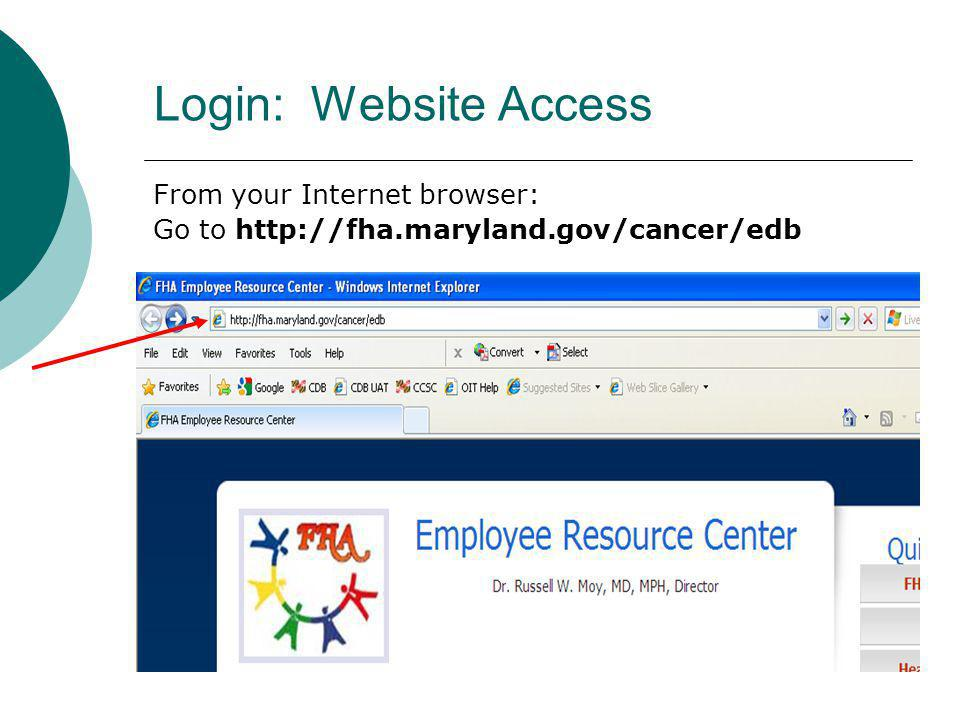 Login: Website Access From your Internet browser: