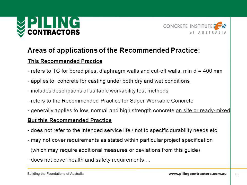 Areas of applications of the Recommended Practice: