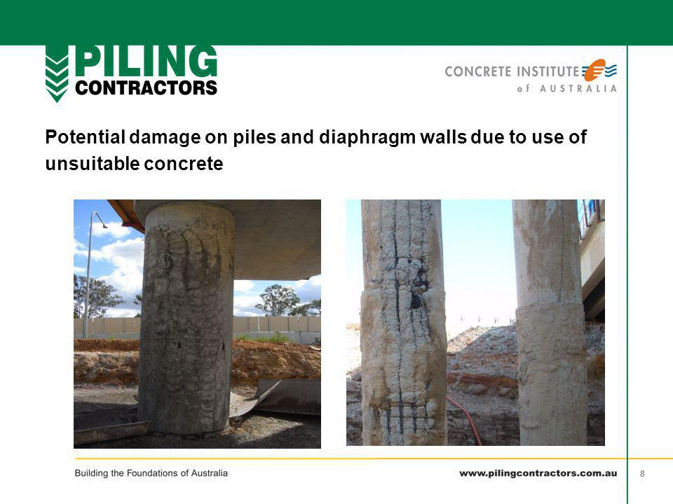 Potential damage on piles and diaphragm walls due to use of