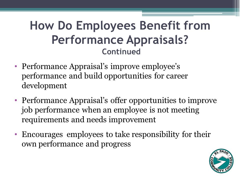 How Do Employees Benefit from Performance Appraisals Continued