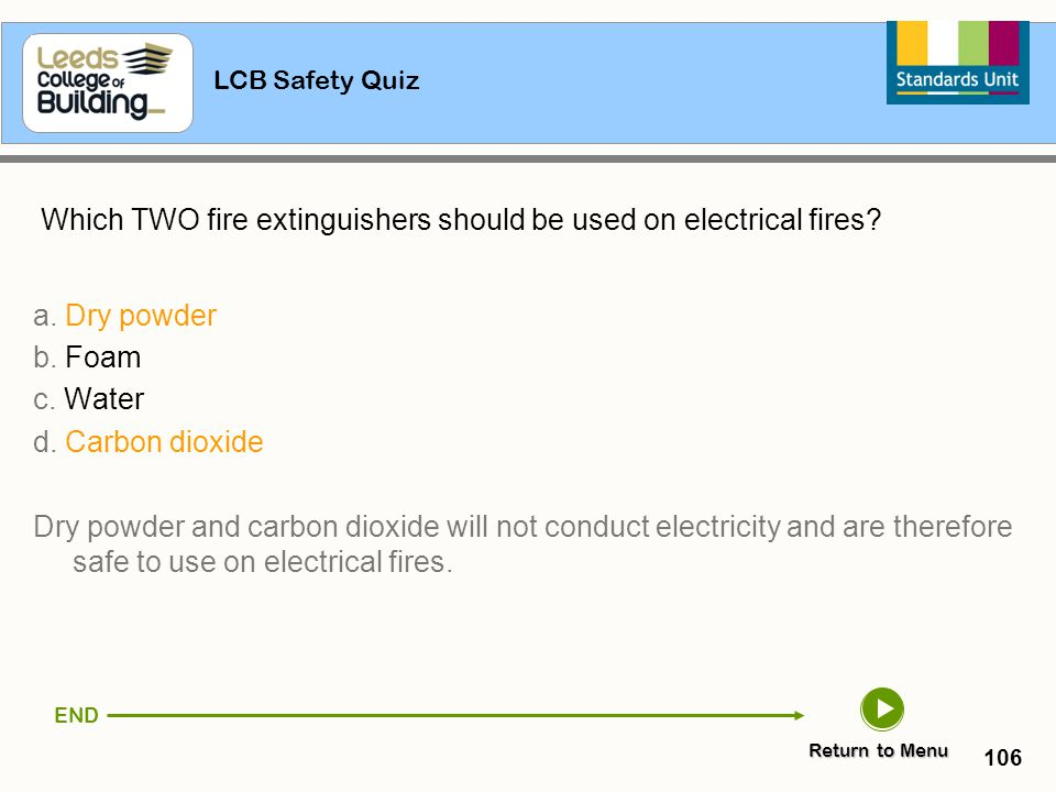 Which TWO fire extinguishers should be used on electrical fires