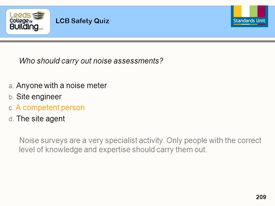 Who should carry out noise assessments