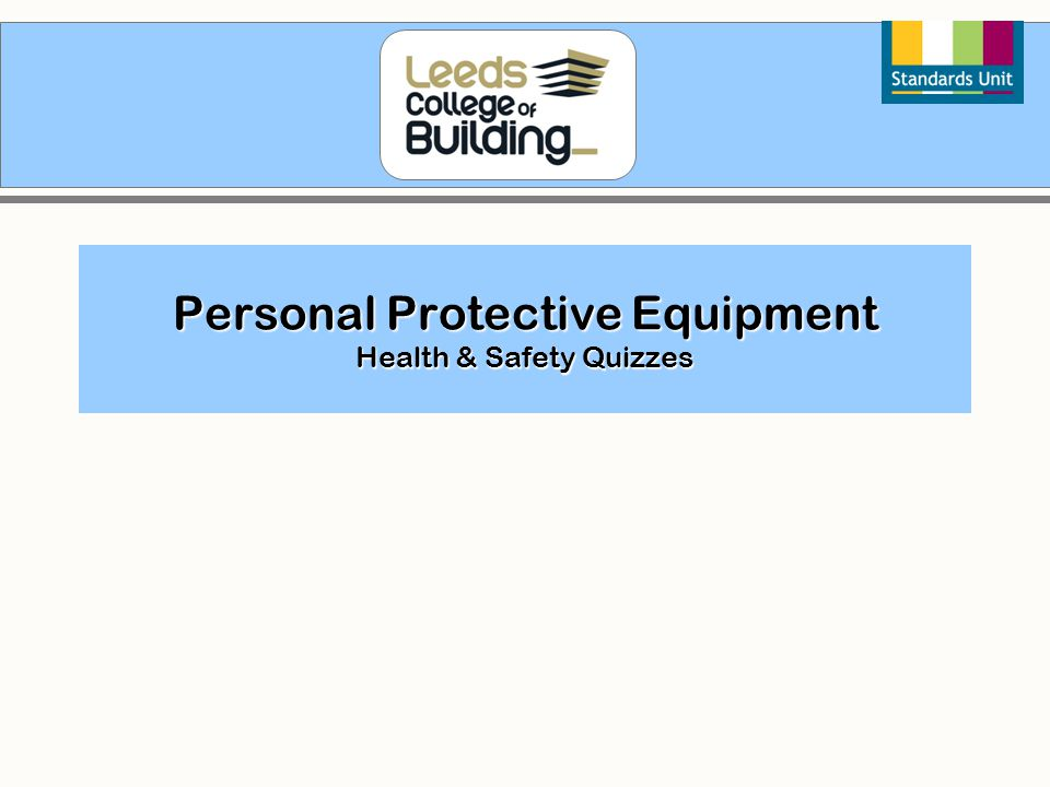 Personal Protective Equipment Health & Safety Quizzes