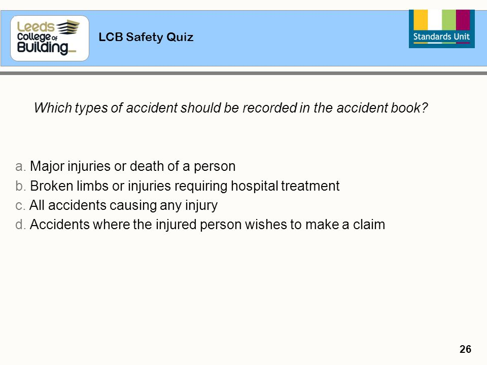 a. Major injuries or death of a person