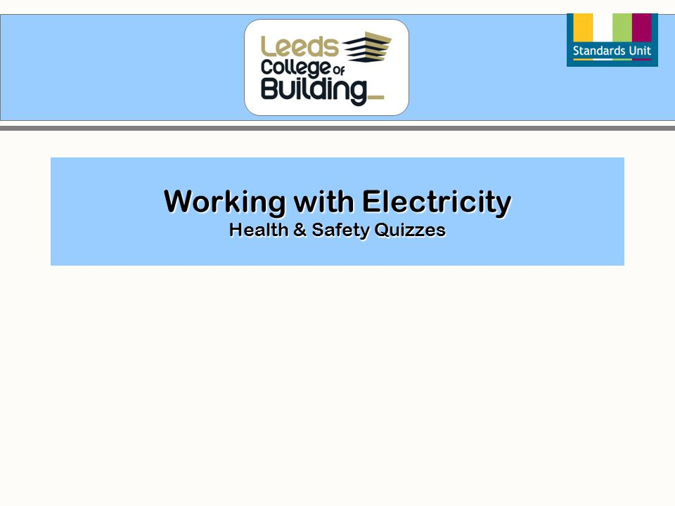 Working with Electricity Health & Safety Quizzes
