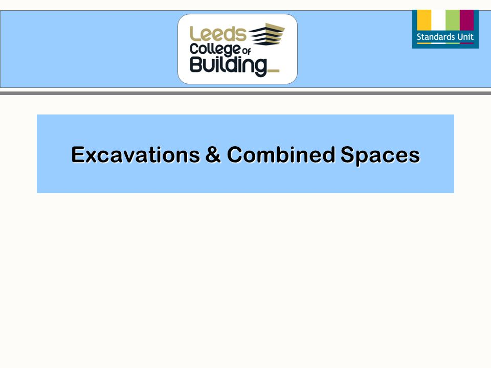 Excavations & Combined Spaces