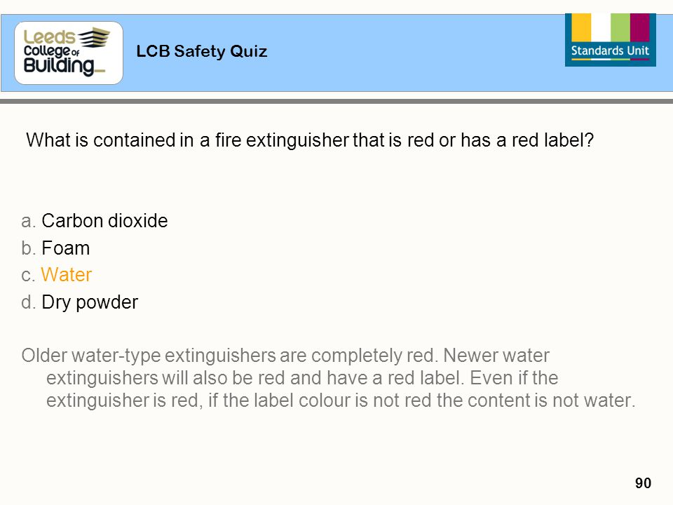 What is contained in a fire extinguisher that is red or has a red label
