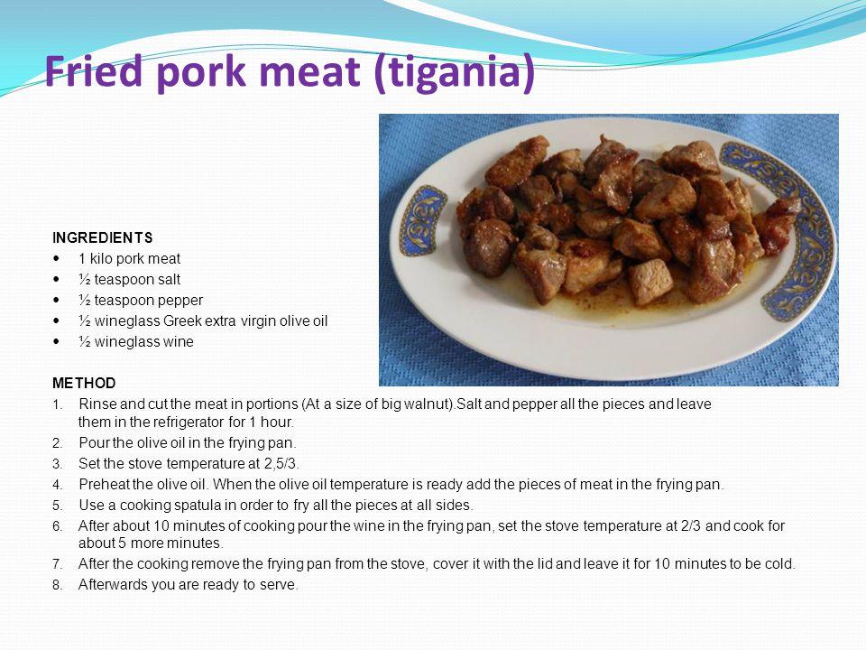 Fried pork meat (tigania)