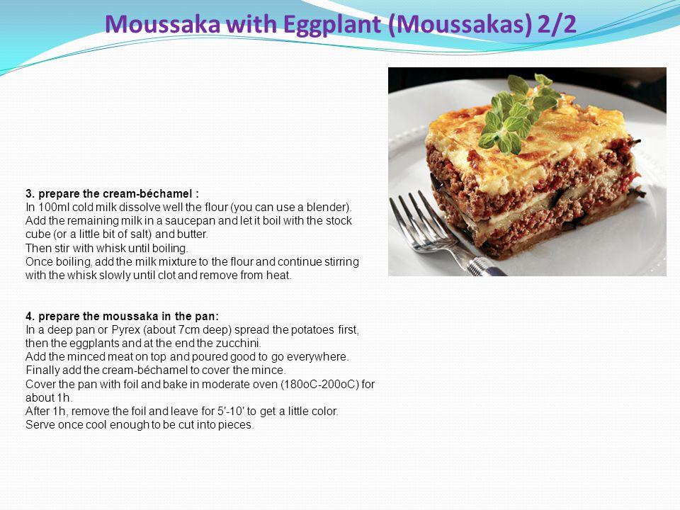 Moussaka with Eggplant (Moussakas) 2/2