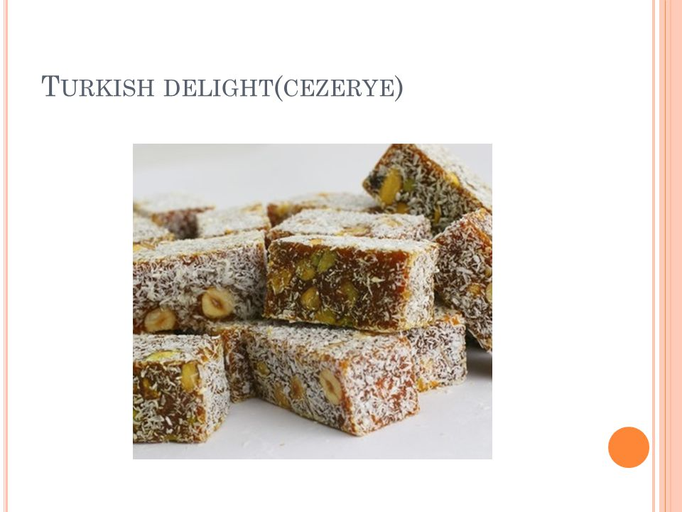 Turkish delight(cezerye)