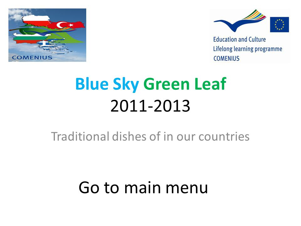 Traditional dishes of in our countries