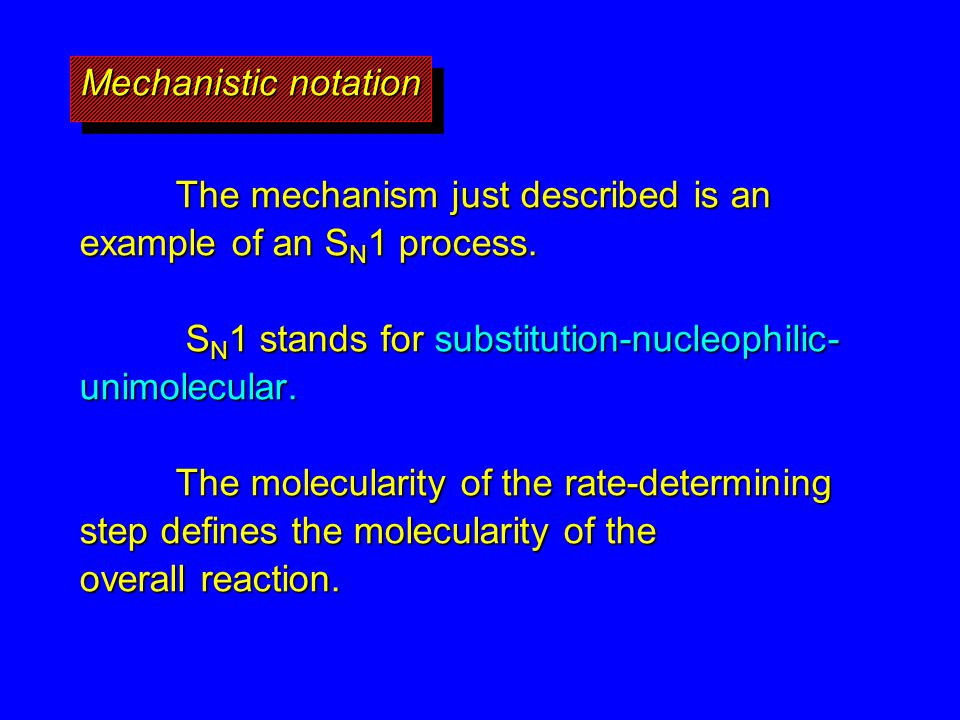 The mechanism just described is an example of an SN1 process.