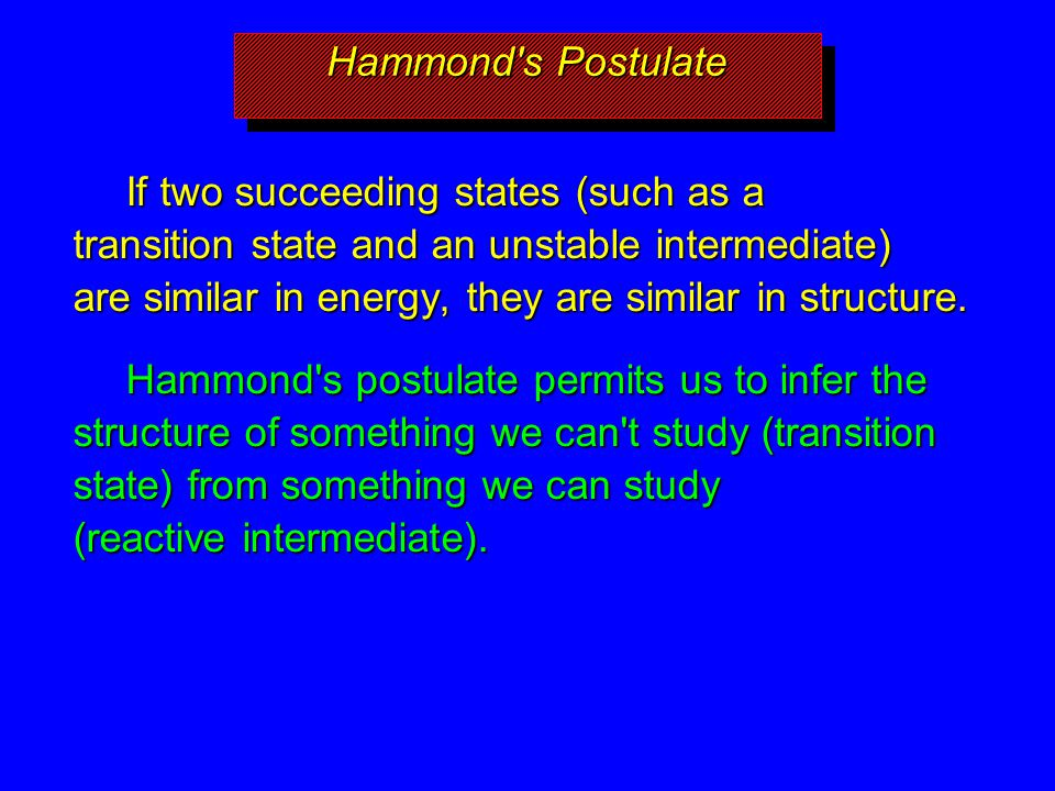 Hammond s Postulate